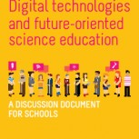 Digital technologies and future-oriented science education